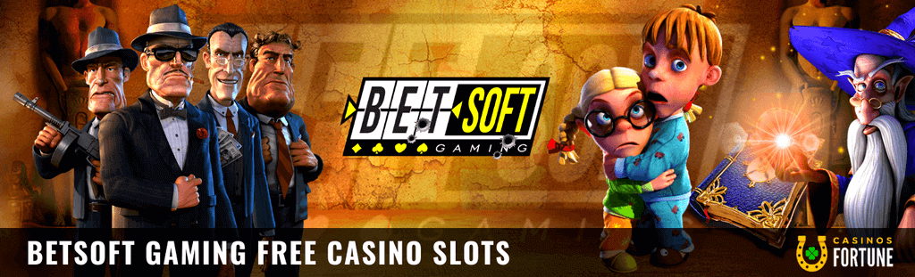 BETSOFT GAMING FREE CASINO SLOTS BY CASINOS FORTUNE